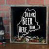 Torched Products Shadow Box Maine Drink Beer From Here Beer Cap Shadow Box (781176406133)