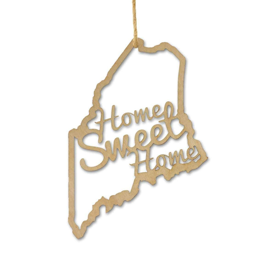 Torched Products Ornaments Maine Home Sweet Home Ornaments