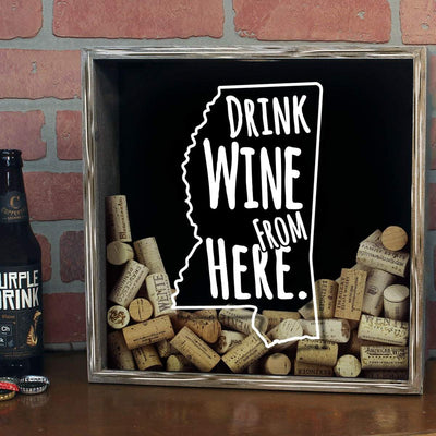 Torched Products Shadow Box Mississippi Drink Wine From Here Wine Cork Shadow Box (795746500725)