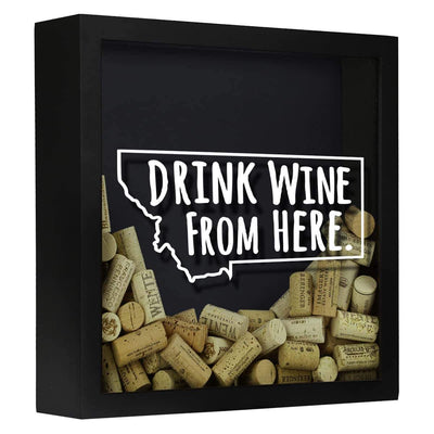 Torched Products Shadow Box Black Montana Drink Wine From Here Wine Cork Shadow Box