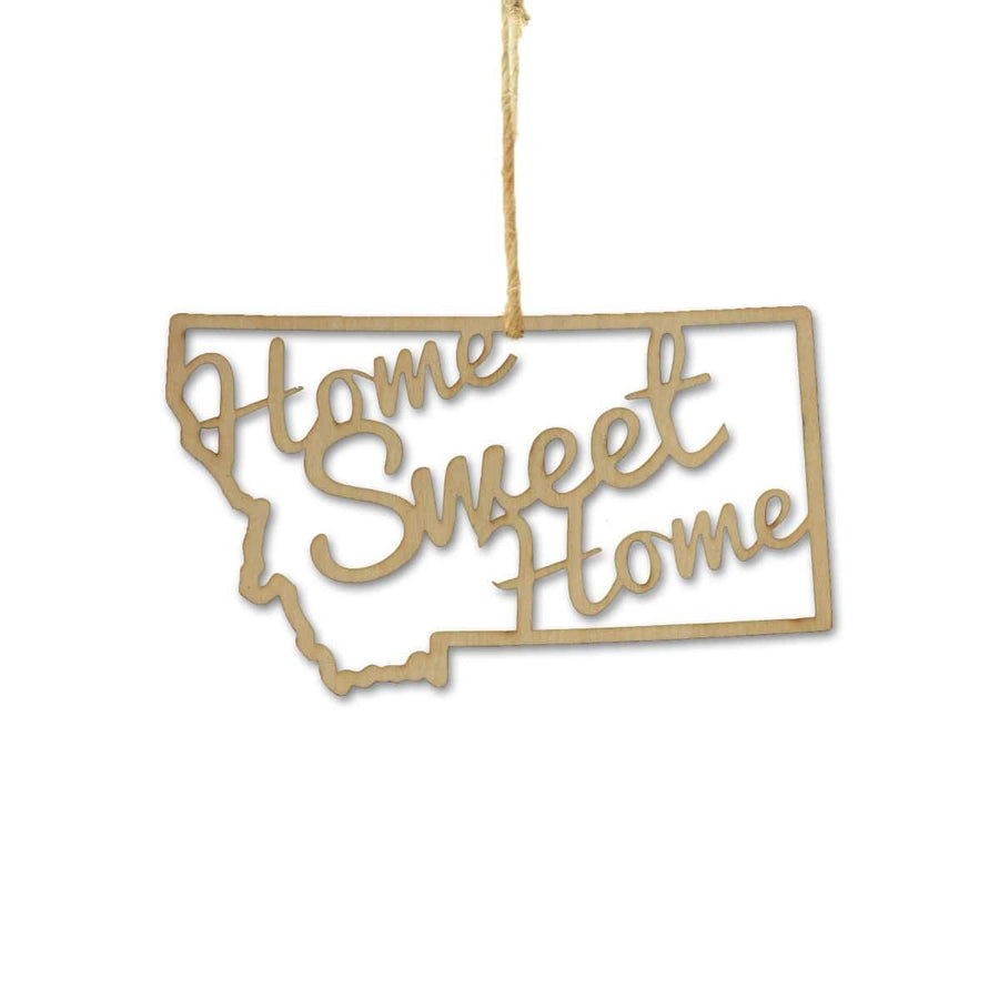 Torched Products Ornaments Montana Home Sweet Home Ornaments