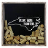 Torched Products Shadow Box Gray North Carolina Drink Wine From Here Wine Cork Shadow Box (795772584053)