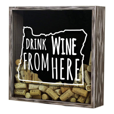 Torched Products Shadow Box Oregon Drink Wine From Here Wine Cork Shadow Box (795783397493)