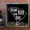 Torched Products Shadow Box South Carolina Drink Beer From Here Beer Cap Shadow Box (781183844469)