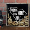 Torched Products Shadow Box South Carolina Drink Wine From Here Wine Cork Shadow Box (795785265269)