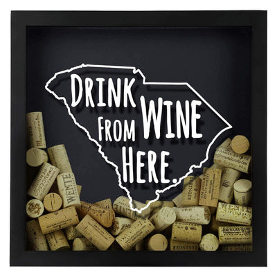 Torched Products Shadow Box South Carolina Drink Wine From Here Wine Cork Shadow Box