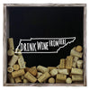 Torched Products Shadow Box Gray Tennessee Drink Wine From Here Wine Cork Shadow Box