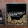 Torched Products Shadow Box Tennessee Drink Wine From Here Wine Cork Shadow Box