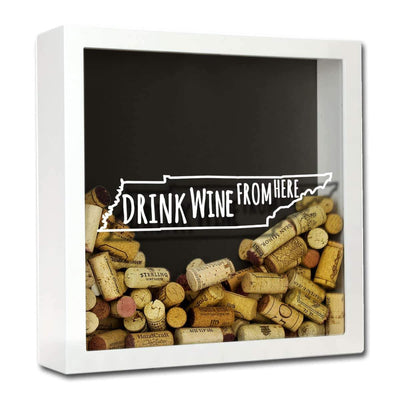 Torched Products Shadow Box White Tennessee Drink Wine From Here Wine Cork Shadow Box