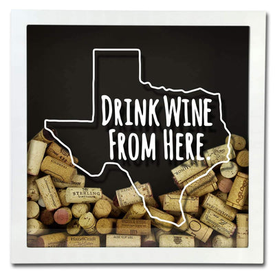 Torched Products Shadow Box Texas Drink Wine From Here Wine Cork Shadow Box