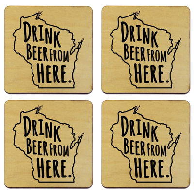 Torched Products Coasters Wisconsin Drink Beer From Here Coasters