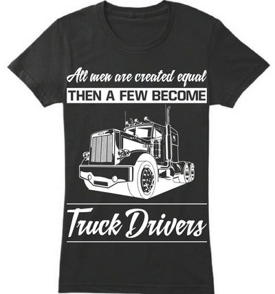 A few become Truck Driver