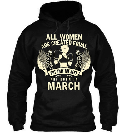 The Best Women are Born In March