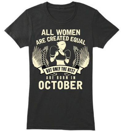 The Best Women are Born In October