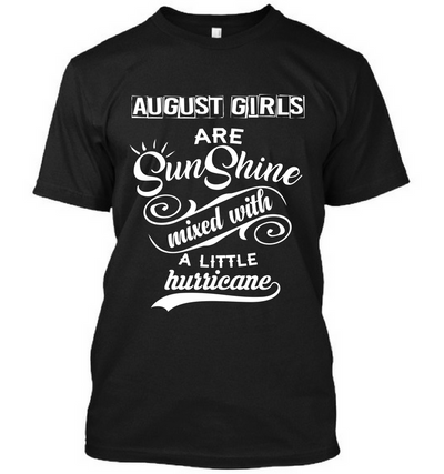 August Girls Are Sunshine
