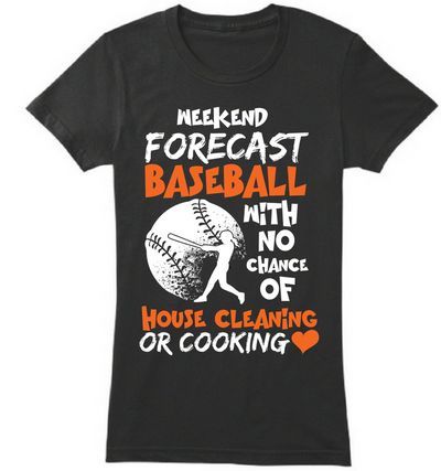 Baseball With No Chance Of Cleaning or Cooking