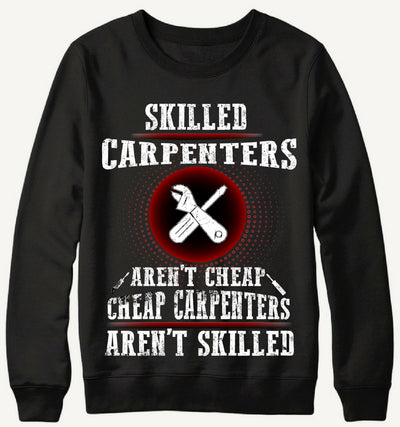 Carpenters WHo Aren't Cheap