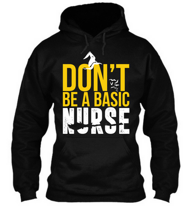 Don't Be a Basic Nurse