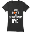 Don't Like Basketball