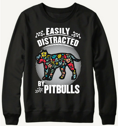 Easily Distracted By Pitbulls