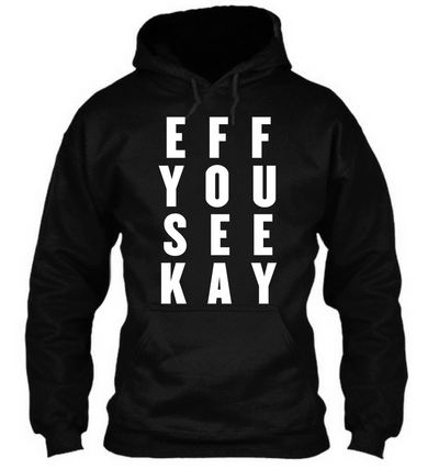 Eff You See Kay