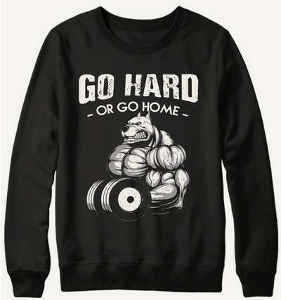 Go Hard Or Go Home