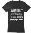 I Chase Cows