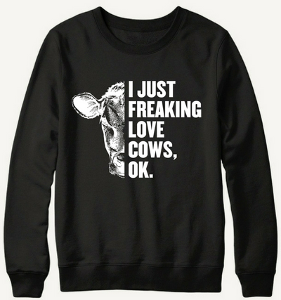 I Just Freaking Love Cows, Ok.