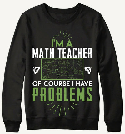 Math Teacher With Problems