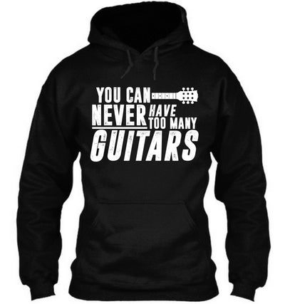 Never Have Too Many Guitars