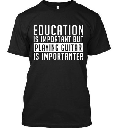 Playing Guitar Is Importanter