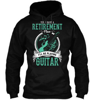 Retirement Plan-Playing Guitar