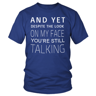 Still Talking Unisex Tee