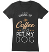 Sip Coffee and Pet My Dog