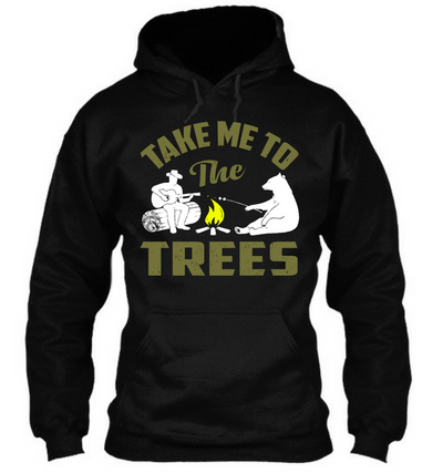 Take Me To The Trees