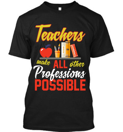 Teacher Makes Professions Possible