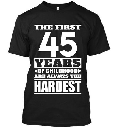 The First 45 Years