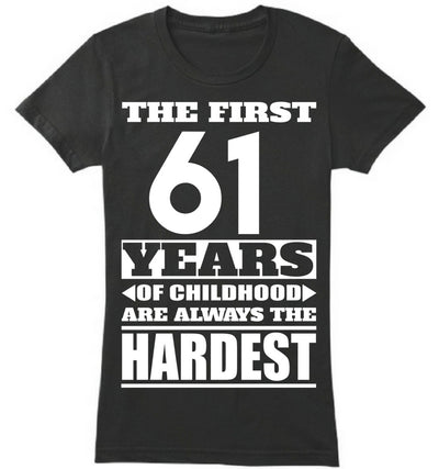 The First 61 Years