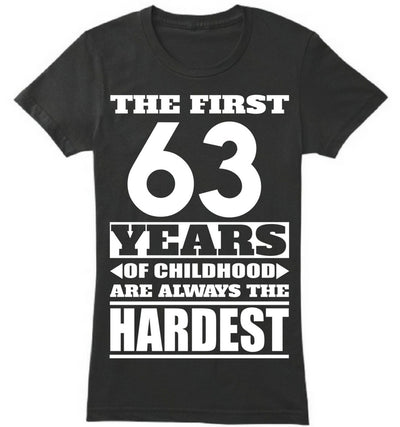 The First 63 Years