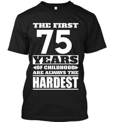 The First 75 Years