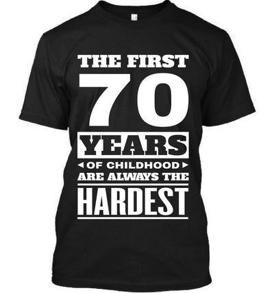 The First 70 Years