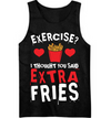 Thought You Said Extra Fries