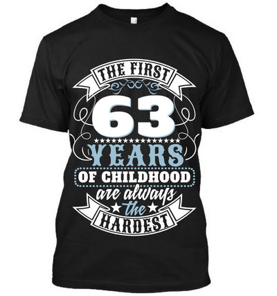 The First 63 Years Of Childhood