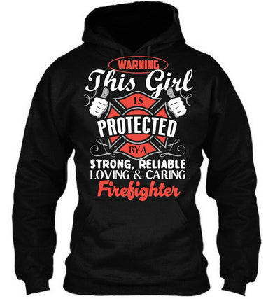 Protected by a Firefighter