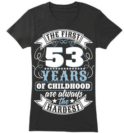 The First 53 Years