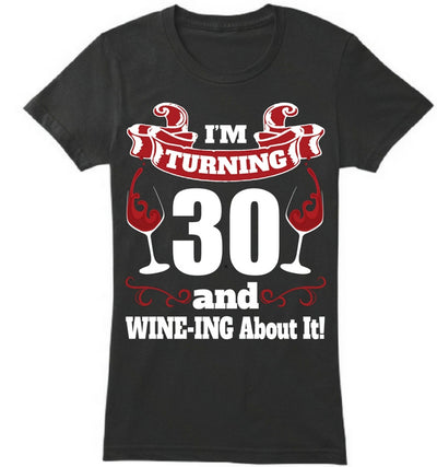 30 Wine-ing about it