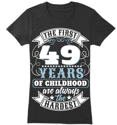 The First 49 Years