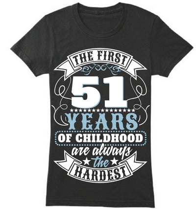 The First 51 Years