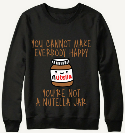 You're Not A Nutella Jar