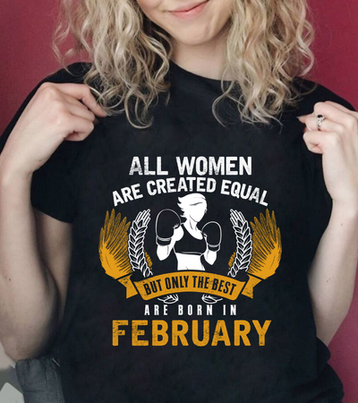 The Best Women are Born in February - yellow